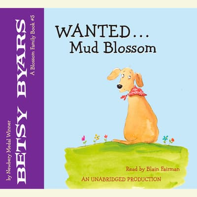 Wanted: Mud Blossom by Betsy Byars audiobook