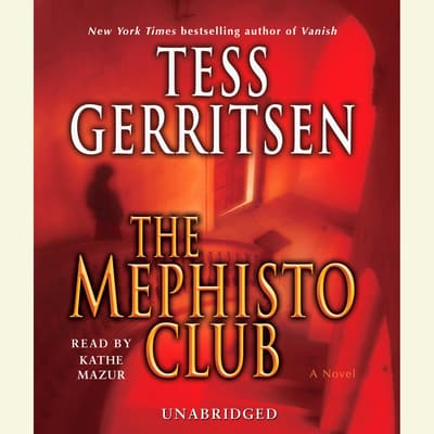 The Mephisto Club by Tess Gerritsen audiobook
