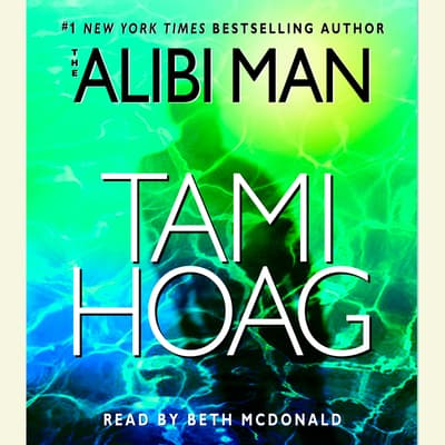 The Alibi Man by Tami Hoag audiobook