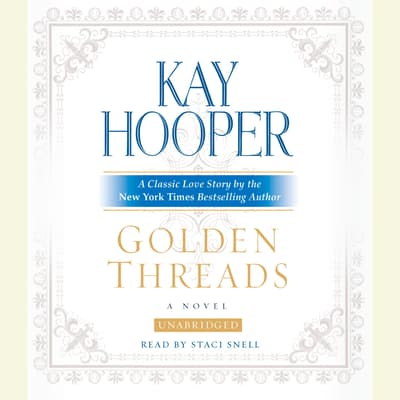 Golden Threads by Kay Hooper audiobook