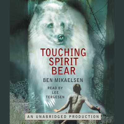 Touching Spirit Bear by Ben Mikaelsen audiobook