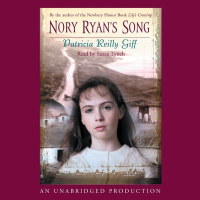 Nory Ryan's Song by Patricia Reilly Giff audiobook