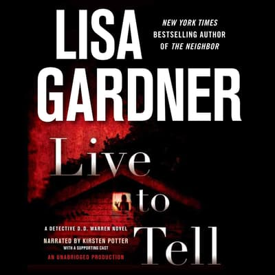 Live to Tell by Lisa Gardner audiobook