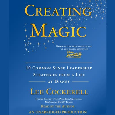 Creating Magic by Lee Cockerell audiobook