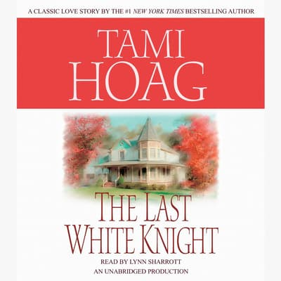 The Last White Knight by Tami Hoag audiobook