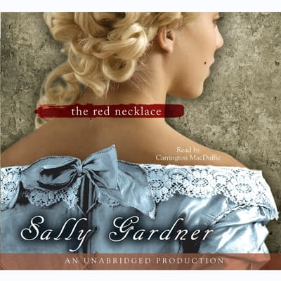 The Red Necklace by Sally Gardner audiobook