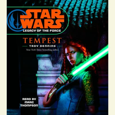 Star Wars: Legacy of the Force: Tempest by Troy Denning audiobook