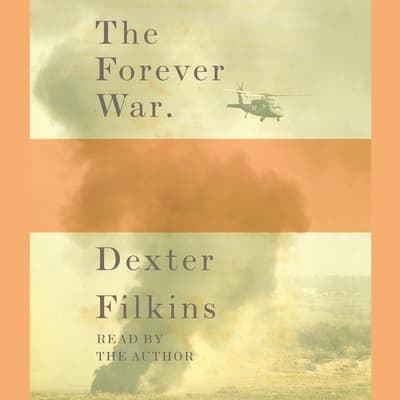 The Forever War by Dexter Filkins audiobook