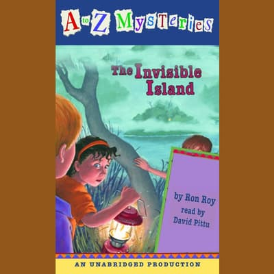 A to Z Mysteries: The Invisible Island by Ron Roy audiobook