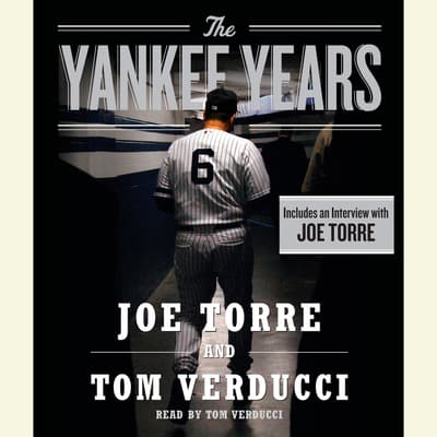 The Yankee Years by Joe Torre audiobook