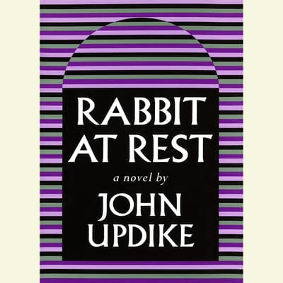 Rabbit At Rest by John Updike audiobook