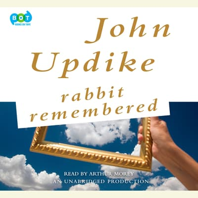 Rabbit Remembered by John Updike audiobook