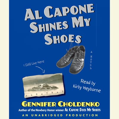 Al Capone Shines My Shoes by Gennifer Choldenko audiobook