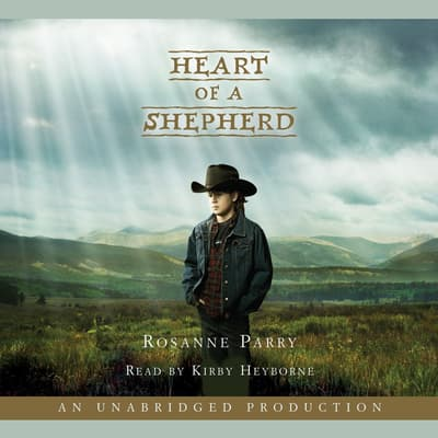 Heart of a Shepherd by Rosanne Parry audiobook