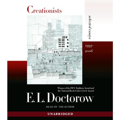 Creationists by E. L. Doctorow audiobook