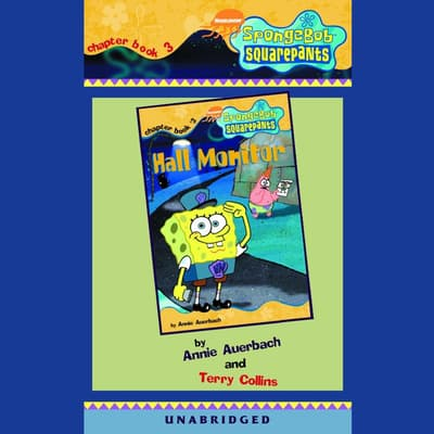 SpongeBob Squarepants #3: Hall Monitor by Annie Auerbach audiobook