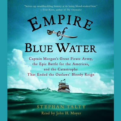 Empire of Blue Water by Stephan Talty audiobook