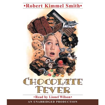 Chocolate Fever by Robert Kimmel Smith audiobook