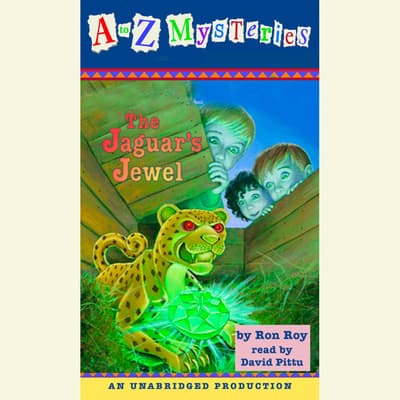 A to Z Mysteries: The Jaguar's Jewel by Ron Roy audiobook