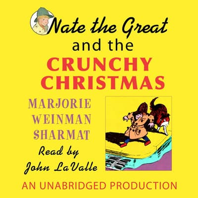Nate the Great and the Crunchy Christmas by Marjorie Weinman Sharmat audiobook