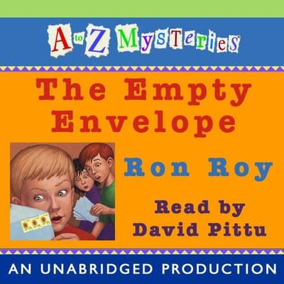 A to Z Mysteries: The Empty Envelope by Ron Roy audiobook