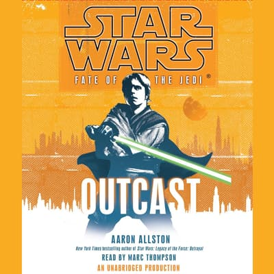Outcast: Star Wars Legends (Fate of the Jedi) by Aaron Allston audiobook