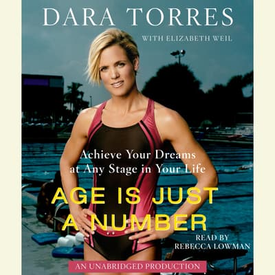 Age Is Just a Number by Dara Torres audiobook