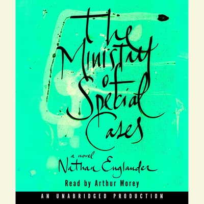 The Ministry of Special Cases by Nathan Englander audiobook