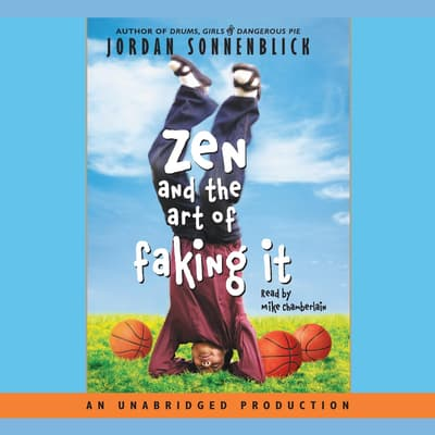 Zen and the Art of Faking It by Jordan Sonnenblick audiobook