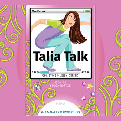 Talia Talk by Christine Hurley Deriso audiobook