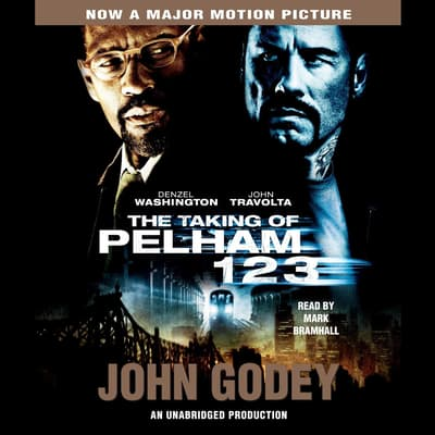 The Taking of Pelham 123 by John Godey audiobook