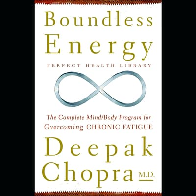 Boundless Energy by Deepak Chopra audiobook