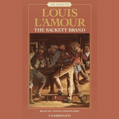 The Sackett Brand by Louis L'Amour audiobook
