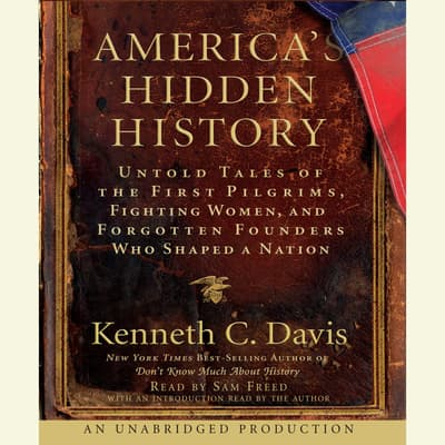 America's Hidden History by Kenneth C. Davis audiobook