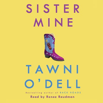 Sister Mine by Tawni O'Dell audiobook