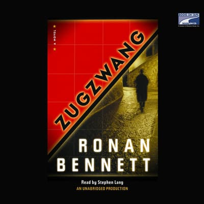Zugzwang by Ronan Bennett audiobook