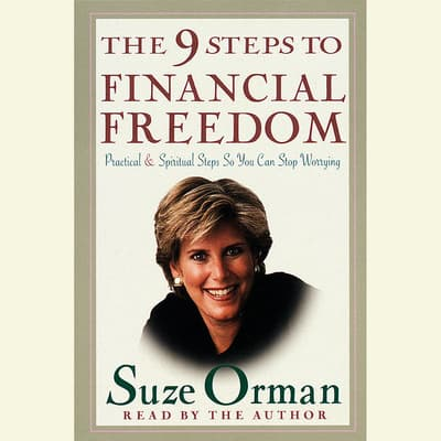 The 9 Steps to Financial Freedom by Suze Orman audiobook