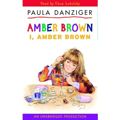 I, Amber Brown by Paula Danziger audiobook