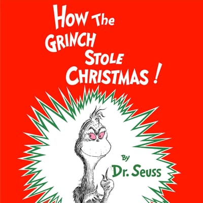 How the Grinch Stole Christmas by Seuss audiobook