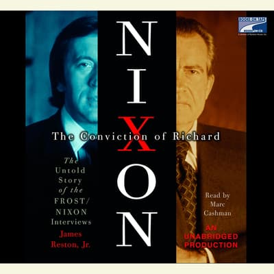 The Conviction of Richard Nixon by James Reston audiobook