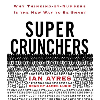 Super Crunchers by Ian Ayres audiobook