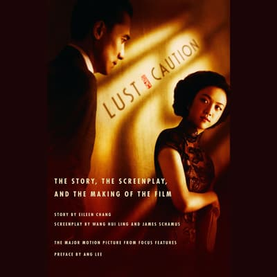 Lust, Caution by Eileen Chang audiobook
