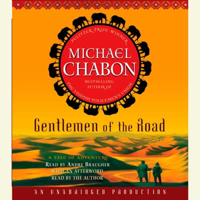Gentlemen of the Road by Michael Chabon audiobook