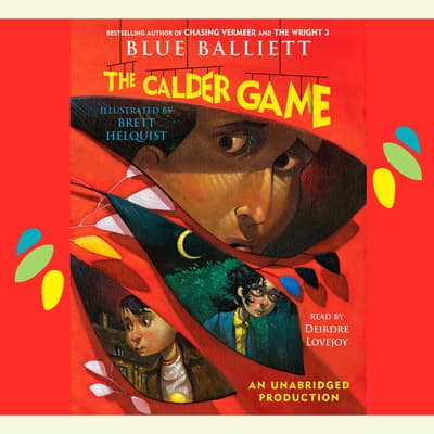 The Calder Game by Blue Balliett audiobook