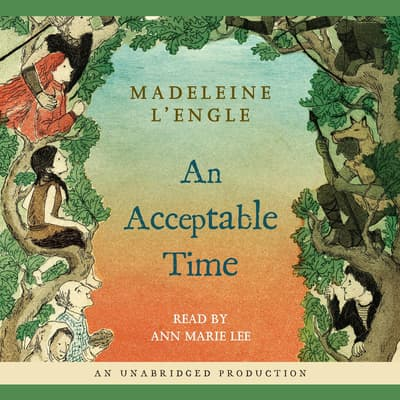 An Acceptable Time by Madeleine L'Engle audiobook