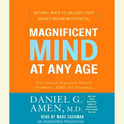 Magnificent Mind at Any Age by Daniel G. Amen audiobook
