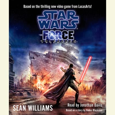 Star Wars: The Force Unleashed by Sean Williams audiobook