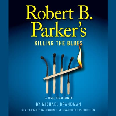 Robert B. Parker's Killing the Blues by Michael Brandman audiobook