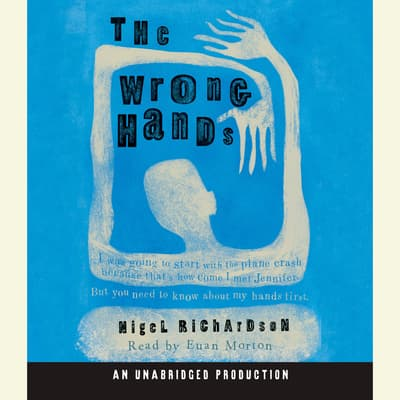 The Wrong Hands by Nigel Richardson audiobook