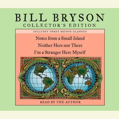 Bill Bryson Collector's Edition by Bill Bryson audiobook